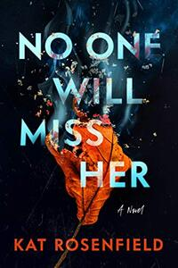 No One Will Miss Her