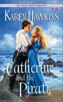 Excerpt of Catherine and the Pirate by Karen Hawkins