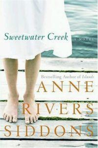 Sweetwater Creek by Anne Rivers Siddons