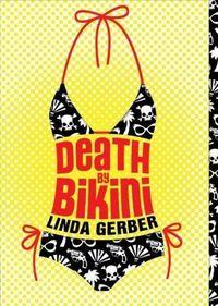 Death by Bikini by Linda Gerber