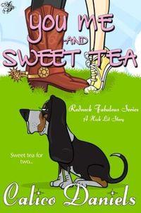 You, Me, and Sweet Tea