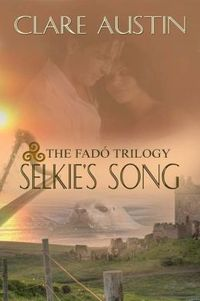 Selkie's Song by Clare Austin