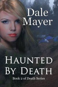 Haunted by Death by Dale Mayer