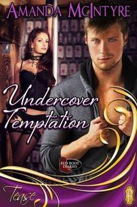 Undercover Temptation