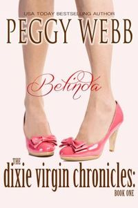 The Dixie Virgin Chronicles: Belinda by Peggy Webb