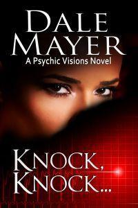 Knock, Knock... by Dale Mayer