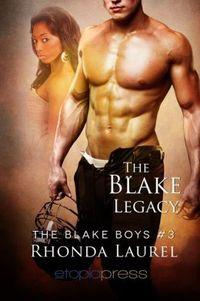 The Blake Legacy by Rhonda Laurel
