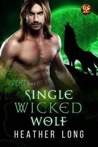 SINGLE WICKED  WOLF