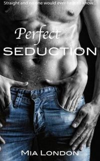 Perfect Seduction