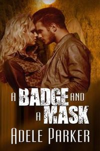 A Badge and A Mask
