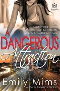A Dangerous Attraction