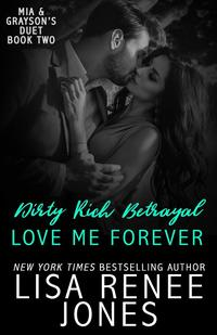 Dirty Rich Betrayal: Love Me Forever