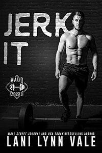 Jerk It
