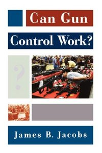 Can Gun Control Work?