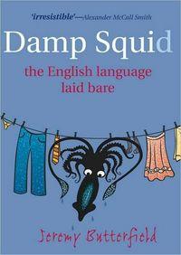 A Damp Squid