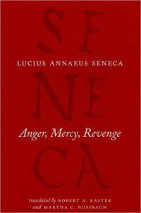 Anger, Mercy, Revenge