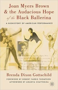 Joan Myers Brown & the Audacious Hope of the Black Ballerina