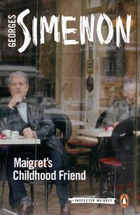 Maigret's Childhood Friend