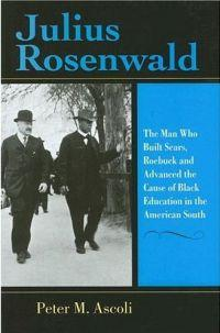 Julius Rosenwald by Peter Max Ascoli