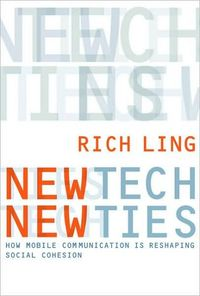 New Tech, New Ties: