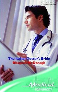 The Italian Doctor's Bride by Margaret McDonagh