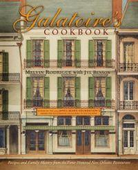 Galatoire's Cookbook : Recipes and Family History from the Time-Honored New Orleans Restaurant