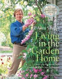 P. Allen Smith's Living in the Garden Home