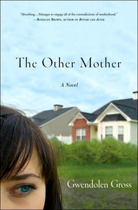 The Other Mother by Gwendolen Gross