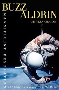 Magnificent Desolation by Buzz Aldrin
