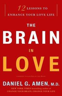 Brain in Love by Daniel G. Amen