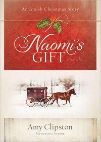Naomi's Gift: An Amish Christmas