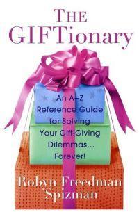The Giftionary by Robyn Freedman Spizman