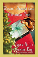 Rockin' Around That Christmas Tree by Donna Hill