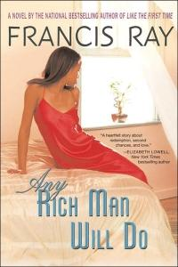 Any Rich Man Will Do by Francis Ray
