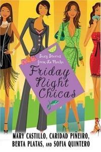 Friday Night Chicas by Sofia Quintero