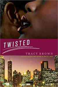 Twisted by Tracy Brown