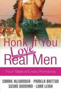 Honk if You Love Real Men by Pamela Britton