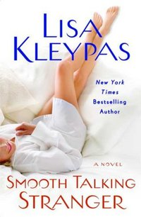 Smooth Talking Stranger by Lisa Kleypas
