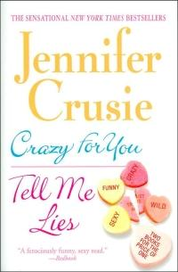 Crazy for You/Tell Me Lies by Jennifer Crusie