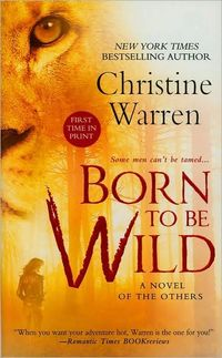 Born To Be Wild by Christine Warren