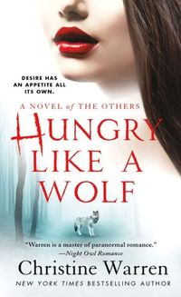 Hungry Like A Wolf by Christine Warren