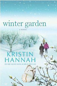Winter Garden by Kristin Hannah