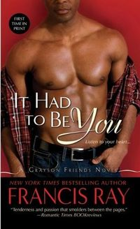 It Had To Be You by Francis Ray