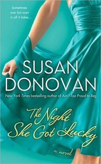 The Night She Got Lucky by Susan Donovan