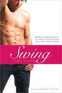 Swing by Opal Carew