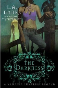 The Darkness by L.A. Banks