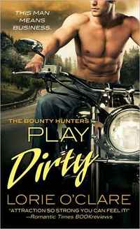 Play Dirty by Lorie O'Clare