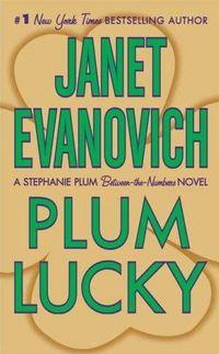 Plum Lucky by Janet Evanovich