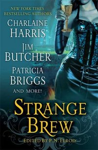 Strange Brew by Charlaine Harris