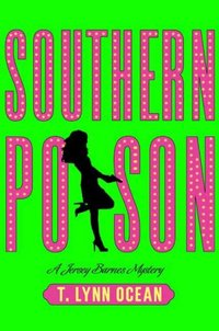 Southern Poison by T. Lynn Ocean